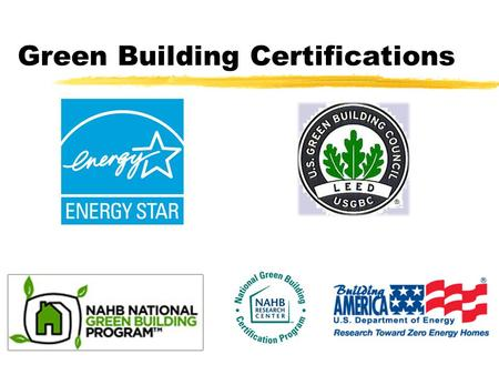 Green Building Certifications.