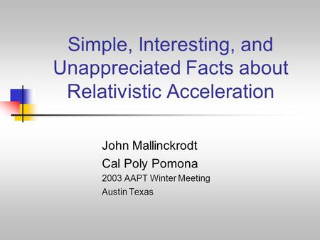 John Mallinckrodt Cal Poly Pomona 2003 AAPT Winter Meeting