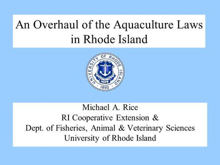 An Overhaul of the Aquaculture Laws in Rhode Island