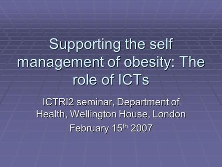 The Management of Obesity: the Role of the Specialist Nurse
