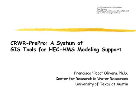 CRWR-PrePro: A System of GIS Tools for HEC-HMS Modeling Support