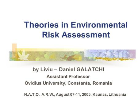 Theories in Environmental Risk Assessment
