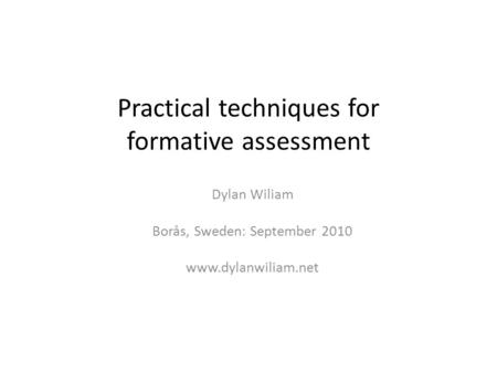 Practical techniques for formative assessment