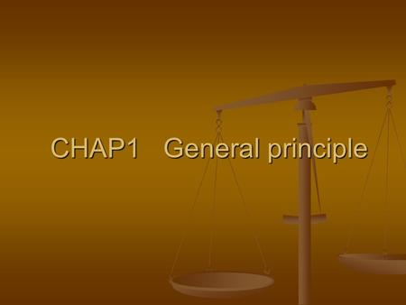 CHAP1 General principle. Mechanics Mechanics Definition Definition A physical science studies the state of rest or motion of bodies subjected to the action.