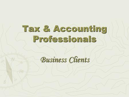 Tax & Accounting Professionals Business Clients. Business Name: _________________________________________________ ABN:_____________________________________________.