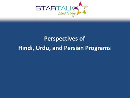 Perspectives of Hindi, Urdu, and Persian Programs.