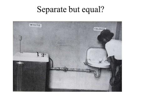 Separate but equal?. We cater to white trade only.
