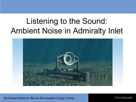Listening to the Sound: Ambient Noise in Admiralty Inlet