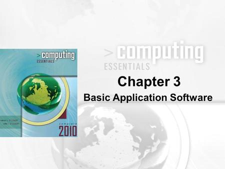 Basic Application Software Chapter 3. 3-2 Discuss common features of most software applications Discuss word processors and word processing features Describe.