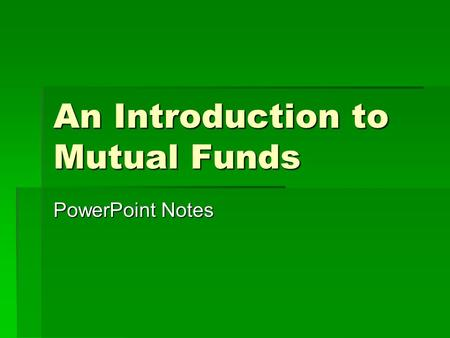 An Introduction to Mutual Funds