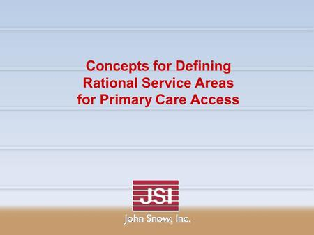 Concepts for Defining Rational Service Areas for Primary Care Access.