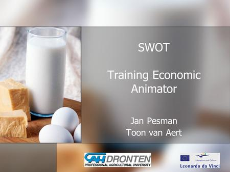 SWOT Training Economic Animator Jan Pesman Toon van Aert.