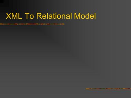 XML To Relational Model. Key Index – Forward Traversal Backward Traversal.