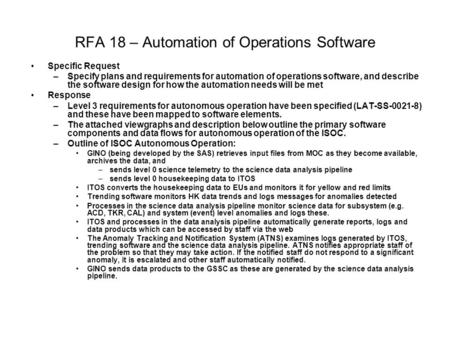 RFA 18 – Automation of Operations Software Specific Request –Specify plans and requirements for automation of operations software, and describe the software.
