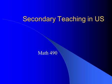 Secondary Teaching in US Math 490 INDEX TIMSS  Liping Ma's book.