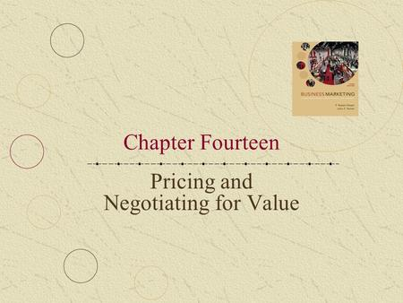 Pricing and Negotiating for Value