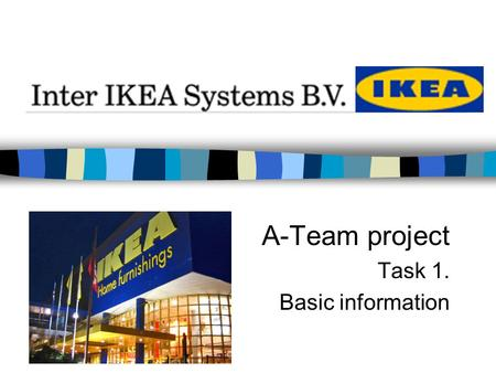 A-Team project Task 1. Basic information. 1. VISION.