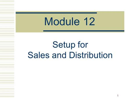 Setup for Sales and Distribution