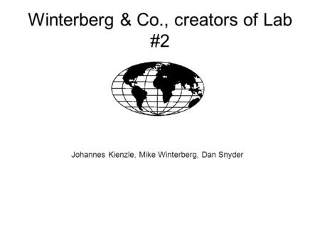 Winterberg & Co., creators of Lab #2 Johannes Kienzle, Mike Winterberg, Dan Snyder.
