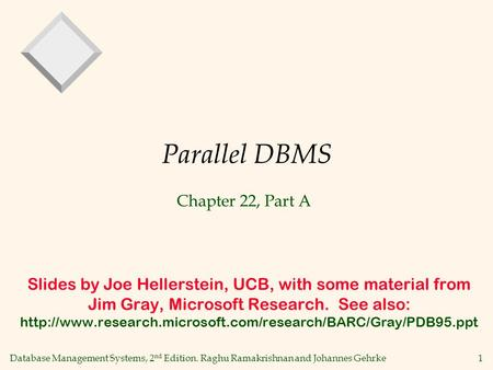 Parallel DBMS Chapter 22, Part A