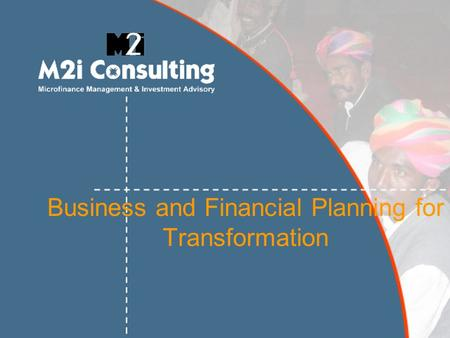 Business and Financial Planning for Transformation.