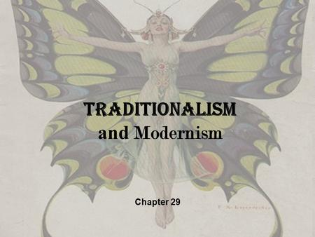 Traditionalism and Modernism
