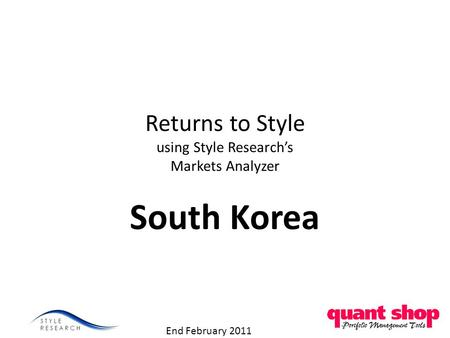Returns to Style using Style Research's Markets Analyzer South Korea End February 2011.
