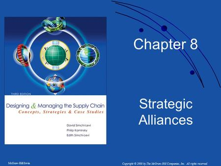Chapter 8 Strategic Alliances.