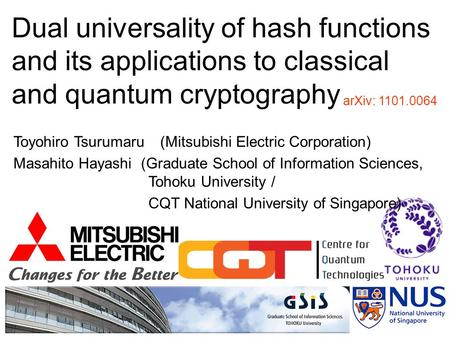 Toyohiro Tsurumaru (Mitsubishi Electric Corporation) Masahito Hayashi (Graduate School of Information Sciences, Tohoku University / CQT National University.
