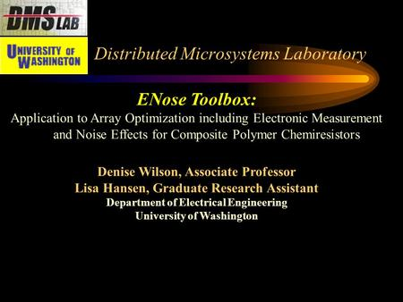 Distributed Microsystems Laboratory ENose Toolbox: Application to Array Optimization including Electronic Measurement and Noise Effects for Composite Polymer.