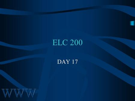 ELC 200 DAY 17. 2 Chapter 11 Marketing On Internet.