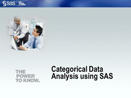 Categorical Data Analysis using SAS. 2 List the components of a SAS program. Open an existing SAS program and run it. Discuss the Chi Square Test of Independence.