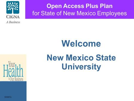 Open Access Plus Plan for State of New Mexico Employees Welcome New Mexico State University 590867a.
