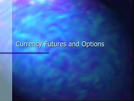 Currency Futures and Options. Spot Exchange Rates Spot transactions are done immediately. A spot rate is the current domestic currency price of a foreign.