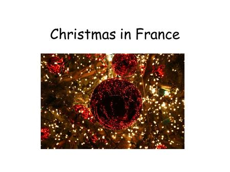 Christmas in France. Christmas Holiday The 25th December is a public holiday in France, as it is in Britain. However, Boxing Day on the 26th is not a.
