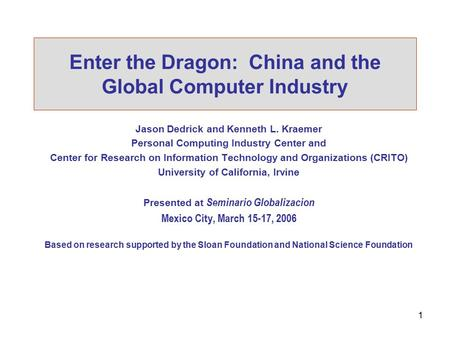 Enter the Dragon: China and the Global Computer Industry