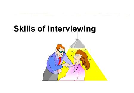 Skills of Interviewing. 2 <strong>HRM</strong> Domain  Key skill & activity for managers & <strong>HRM</strong>  Interpersonal communication  Cognition/information processing  Perception.