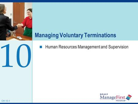 Managing Voluntary Terminations