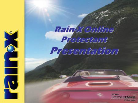 Advanced All-Weather Protectant Rain-X Online Protectant Presentation.