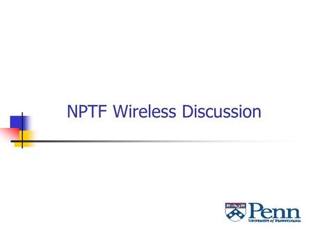 NPTF Wireless Discussion. 3/3/20032 Agenda Goals Strategy Current status Future plans Challenges Options.