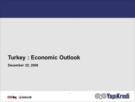 1 Turkey : Economic Outlook December 22, 2008. 2 YoY GDP Growth Rate Source: Turkstat, YKB Research.