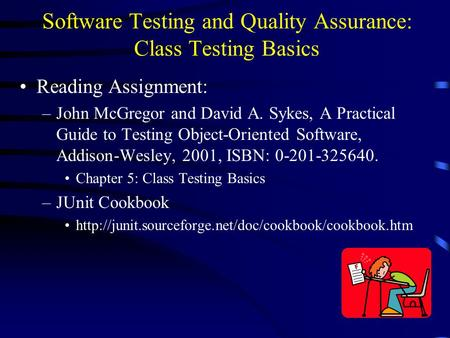 Software Testing and Quality Assurance: Class Testing Basics