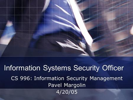 Information Systems Security Officer