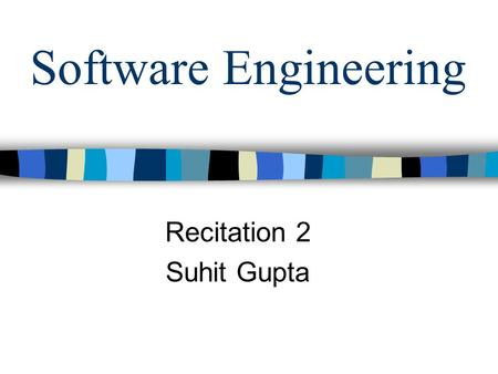 Software Engineering Recitation 2 Suhit Gupta. Today we will be covering… XML II Sockets, Server – Client relationships, Servers capable of handling multiple.