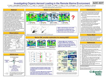Investigating Organic Aerosol Loading in the Remote Marine Environment K. Lapina 1, ), C. L. Heald 1, D. V. Spracklen 2, S.