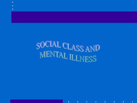 WHAT IS SOCIAL CLASS? PEOPLE SIMILAR IN ECONOMIC AND SOCIAL STATUS, EDUCATION, WAYS OF LIFE, ATTITUDES AND BELIEFS TWO MAJOR ASPECTS MATERIAL RESOURCES.