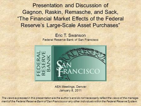 "Presentation and Discussion of Gagnon, Raskin, Remasche, and Sack, ""The Financial Market Effects of the Federal Reserve's Large-Scale Asset Purchases"""