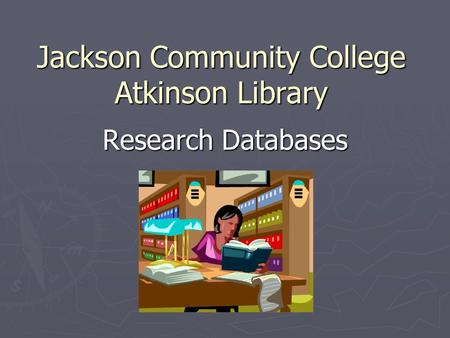 Jackson Community College Atkinson Library Research Databases.
