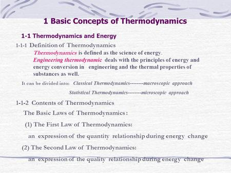 1 Basic Concepts of Thermodynamics 1-1 Thermodynamics and Energy