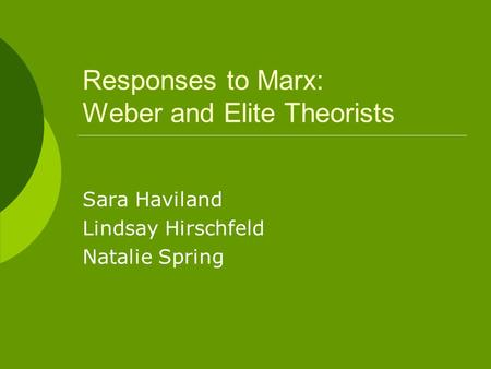 an introduction to the theories of max weber on class status and party Keywords: digital divide, digital inequality, max weber, social stratification   theory of social stratification to digital divide studies  scotland, and wales, the  authors examine proxy variables for weber's notions of class, status, and party.